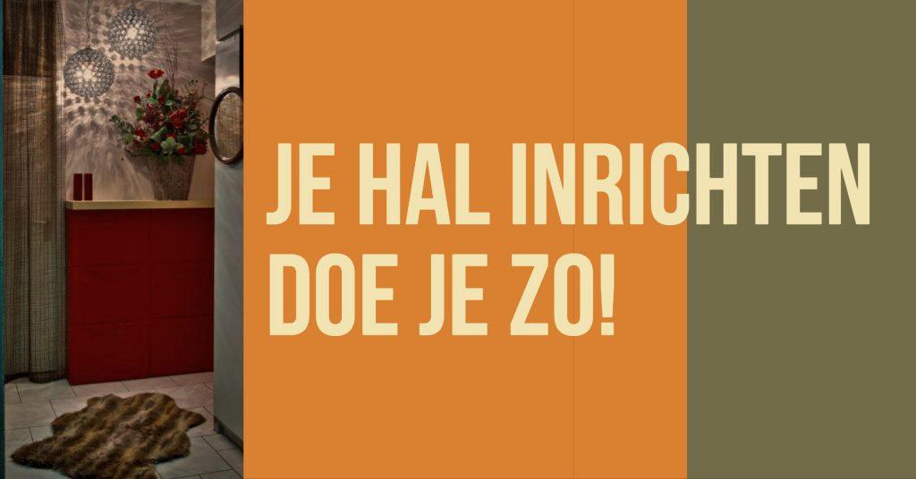 10x Hal Inspiratie : Hal inrichten inspiratie